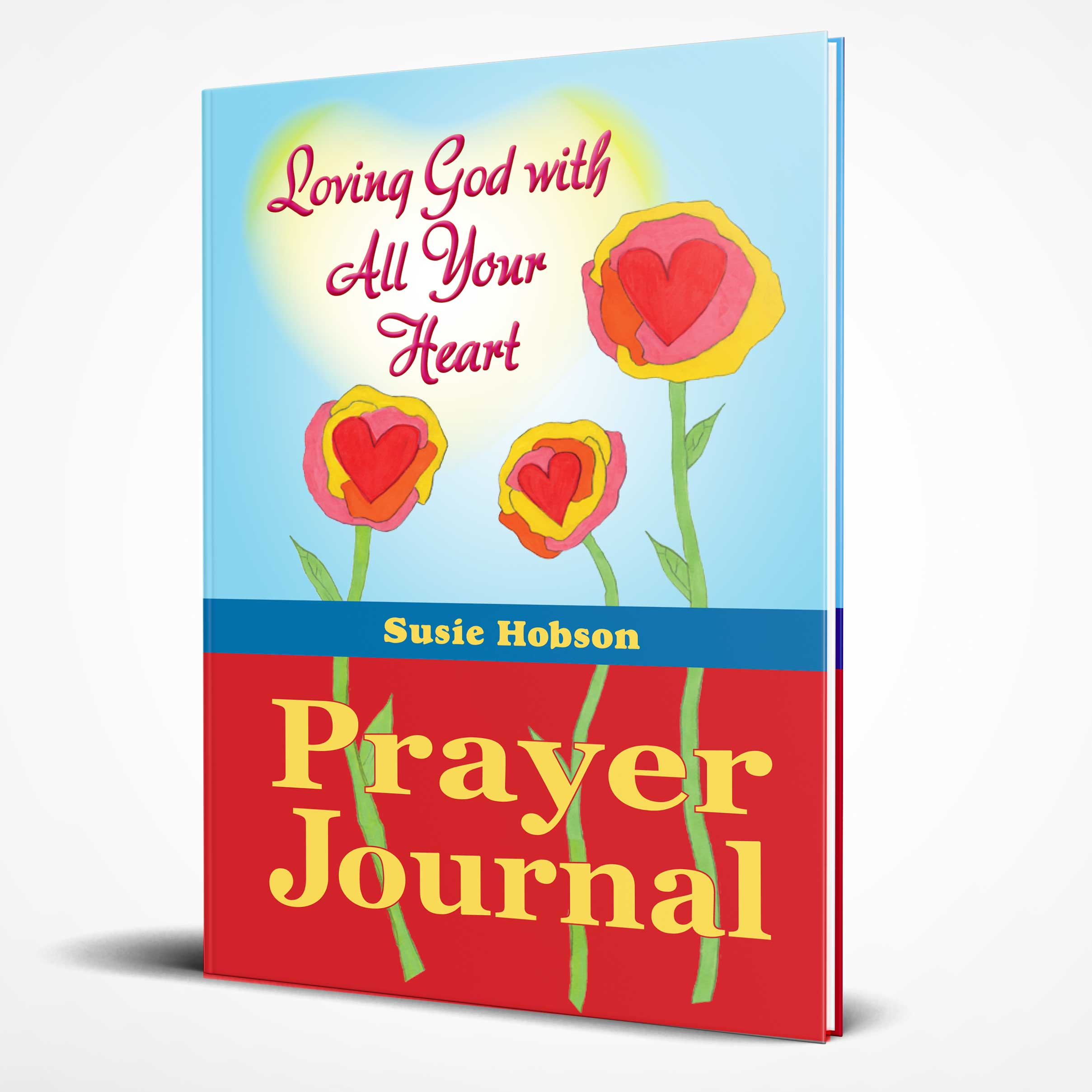 Loving God With All Your Heart Prayer Journal
