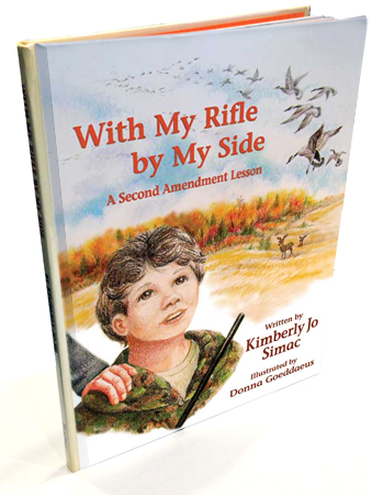 With My Rifle by My Side: A Second Amendment Lesson