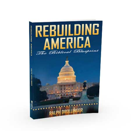 Rebuilding America - The Biblical Blueprint