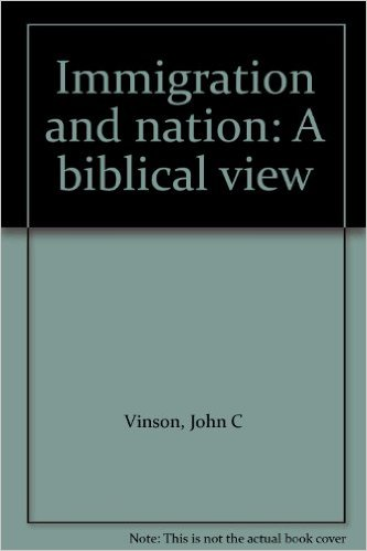 Immigration and Nation, a Biblical View
