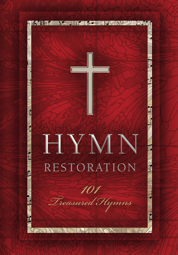 Hymn Restoration: 101 Treasured Hymns (coming soon)